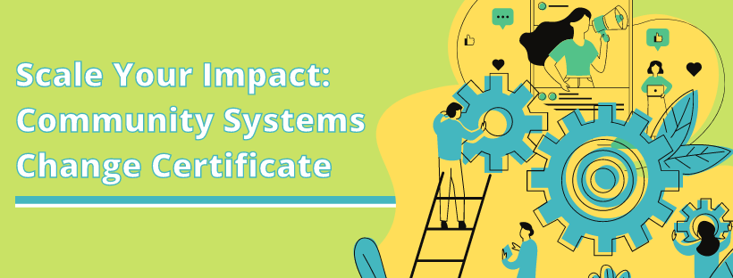 Applications open for Community Systems Change Certificate